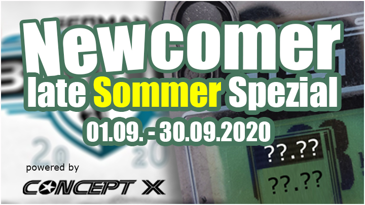 Newcomer late Sommer Special